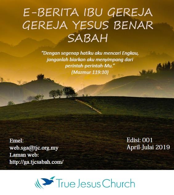 E-Berita Ibu Gereja, Gereja Yesus Benar Sabah 001
